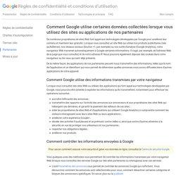 Comment Google utilise certaines données collectées lorsque vous utilisez des sites ou applications de nos partenaires – Règles de confidentialité et conditions d'utilisation