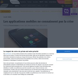 Les applications mobiles ne connaissent pas la crise de la Covid-19