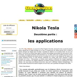 Nikola Tesla - 2 - les applications