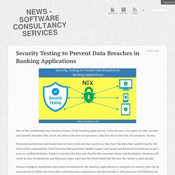 How to prevent data breaches in banking applications using security testing?