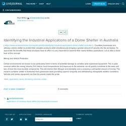 Identifying the Industrial Applications of a Dome Shelter in Australia
