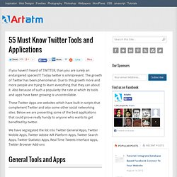 55 Must Know Twitter Tools and Applications | Artatm