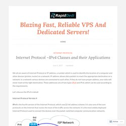 Internet Protocol –IPv4 Classes and their Applications – Blazing Fast, Reliable VPS And Dedicated Servers!