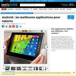 Des applications dédiées aux tablettes, c'est certain ?