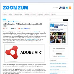 20 Useful Adobe AIR Applications Designer Should Know