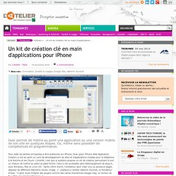 Un kit de création clé en main d'applications pour iPhone