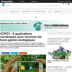 COP21 : 5 applications numériques pour favoriser les bons gestes écologiques - France 3 Régions