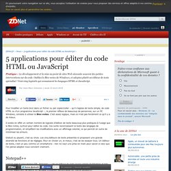 5 applications pour éditer du code HTML ou JavaScript