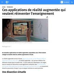 Ces applications de réalité augmentée qui veulent réinventer l'enseignement
