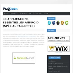 30 applications essentielles Android (Spécial tablettes)
