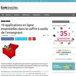 10 applications en ligne essentielles dans le coffre à outils de l'enseignant - École branchée