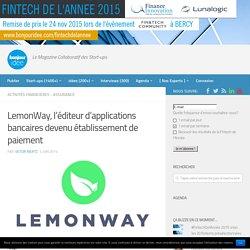 LemonWay, l'éditeur d'applications bancaires devenu établissement de paiement