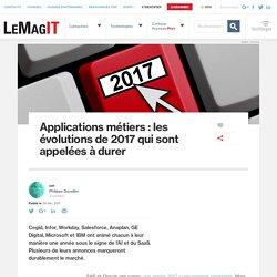 Applications métiers : les évolutions de 2017 qui sont appelées à durer