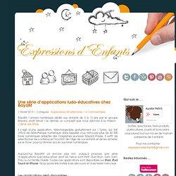 Une série d'applications ludo-éducatives chez BayaM - Expressions d'enfants