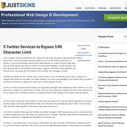 5 Twitter Services and Applications to Bypass 140 Character Limit (Firefox extensions included)