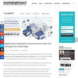 5 Applications Facebook E-commerce Pour Créer Une E-boutique Pour Votre Page