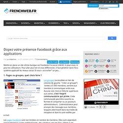 Dopez votre présence Facebook grâce aux applications