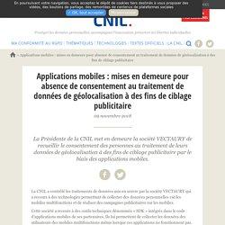 Applications mobiles : mises en demeure pour absence de consentement au traitement de données de géolocalisation à des fins de ciblage publicitaire