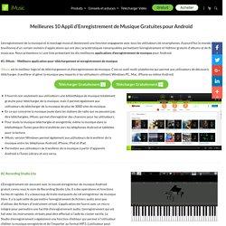 Meilleures 10 Applications Studio pour Enregistrer de la Musique Gratuitement sur Android