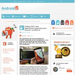 TOP 5 des applications gratuites pour booster sa batterie Android MT