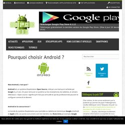 Pourquoi choisir Android ? - Android Applications Gratuites