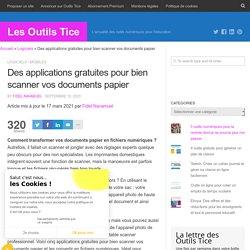 Des applications gratuites pour bien scanner vos documents papier