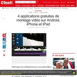4 applications gratuites de montage vidéo sur Android, iPhone et iPad