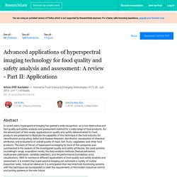 Innovative Food Science & Emerging Technologies 19:15-28 · July 2013 Advanced applications of hyperspectral imaging technology for food quality and safety analysis and assessment: A review - Part II: Applications