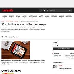 35 applications incontournables… ou presque