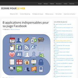 8 applications indispensables pour sa page Facebook