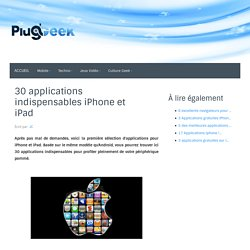 30 applications indispensables iPhone et iPad