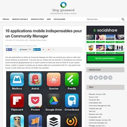 10 applications mobile indispensables pour un Community Manager l YouSeeMii blog
