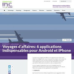 Voyages d'affaires: 6 applications indispensables pour Android et iPhone