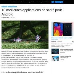10 meilleures applications de santé pour Android