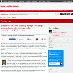 Infor bets on user friendly design to disrupt enterprise applications market