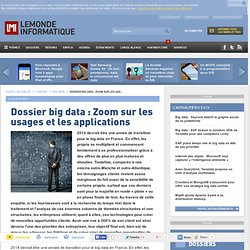 Dossier big data : Zoom sur les usages et les applications