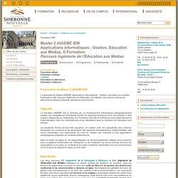 Master 2 AIGEME IEM<br/>Applications Informatiques : Gestion, Éducation aux Médias, E-Formation<br/><i>Parcours Ingénierie de l'Éducation aux Médias</i>