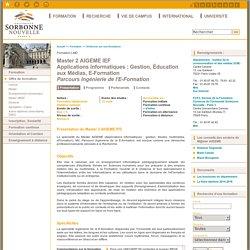 Master 2 AIGEME IEF<br/>Applications Informatiques : Gestion, Éducation aux Médias, E-Formation<br/><i>Parcours Ingénierie de l'E-Formation</i>