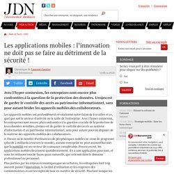 Les applications mobiles : l'innovation ne doit pas se faire au détriment de la sécurité!