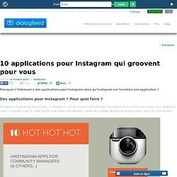 10 applications pour Instagram qui groovent pour vous