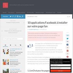 10 applications Facebook à installer sur votre page fan