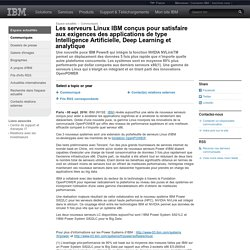 IBM Espace actualités - 2016-09-08 Les serveurs Linux IBM conçus pour satisfaire aux exigences des applications de type Intelligence Artificielle, Deep Learning et analytique - France