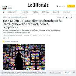 Yann LeCun: «Les applications bénéfiques de l'intelligence artificielle vont, de loin, l'emporter»