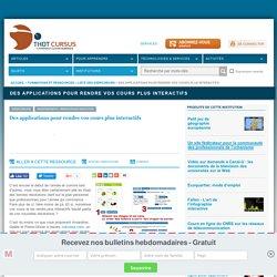 Des applications pour rendre vos cours plus interactifs