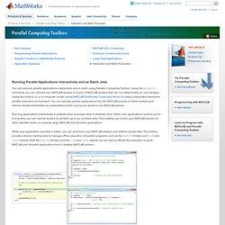France - Exécution d'applications parallèles en mode interactif ou en batch - Parallel Computing Toolbox for Matlab & Simulink