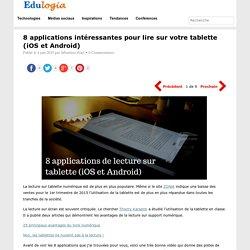 8 applications intéressantes pour lire sur votre tablette (iOS et Android)