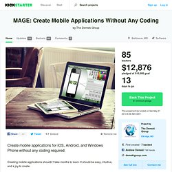 MAGE: Create Mobile Applications Without Any Coding by The Demski Group