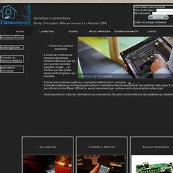 Découvrez les test des solutions domotique autant logiciels que matériels pour automatiser votre maison. Découvrez les solutions disponibles & adapté pour l'ile de la Réunion 974.