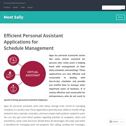 Efficient Personal Assistant Applications for Schedule Management – Meet Sally