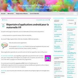 Répertoire d'applications android pour la maternelle V9 – Mes maternelles : Petite et Grande section